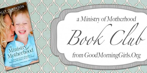 Ministry of Motherhood: Week 11