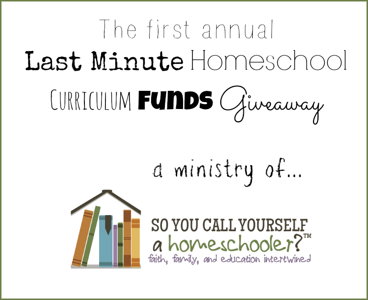 Last Minute Homeschool Curriculum Funds