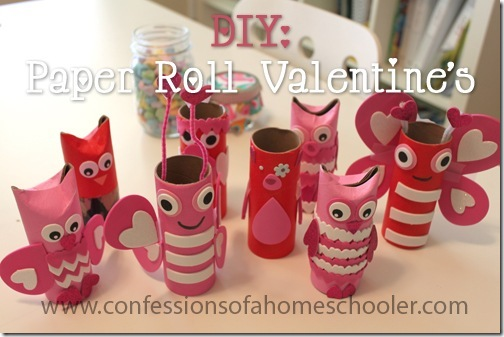Diy Paper Roll Valentine S Confessions Of A Homeschooler