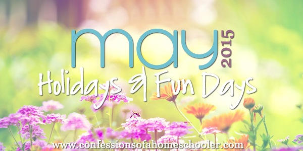 May 2015 Holidays and Fun Days