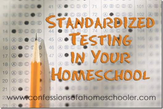 Choosing Standardized Tests Confessions Of A Homeschooler