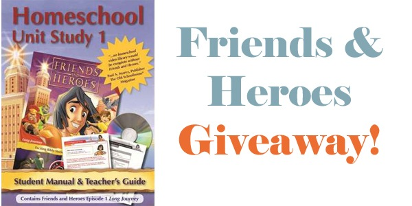 Friends & Heroes Homeschool Curriculum Giveaway