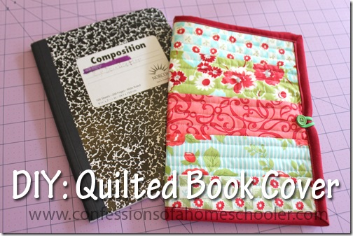 How To Make A Book Cover At Home : Quilt as you go book cover tutorial confessions of a