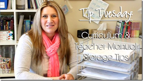 Tip Tuesday: Curriculum & Teacher Manual Storage Tips