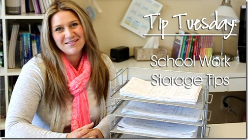 Tip Tuesday: School Work Storage Tips
