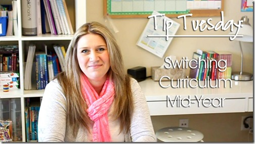 Tip Tuesday: Switching Curriculum Mid-Year