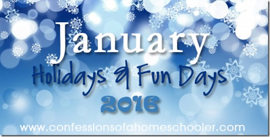 January 2016 Holidays and Fun Days!