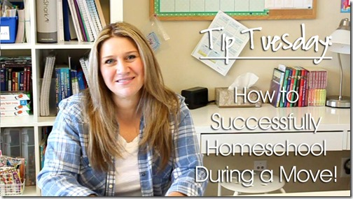 Tip Tuesday: How to Homeschool During a Move