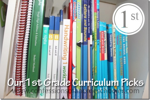 First Grade Homeschool Curriculum Picks - Confessions of a