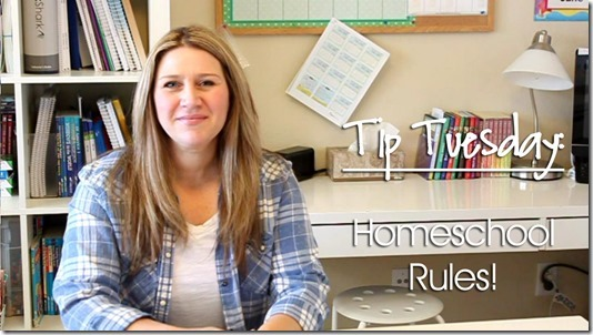 Tip Tuesday: Creating Rules for Your Homeschool