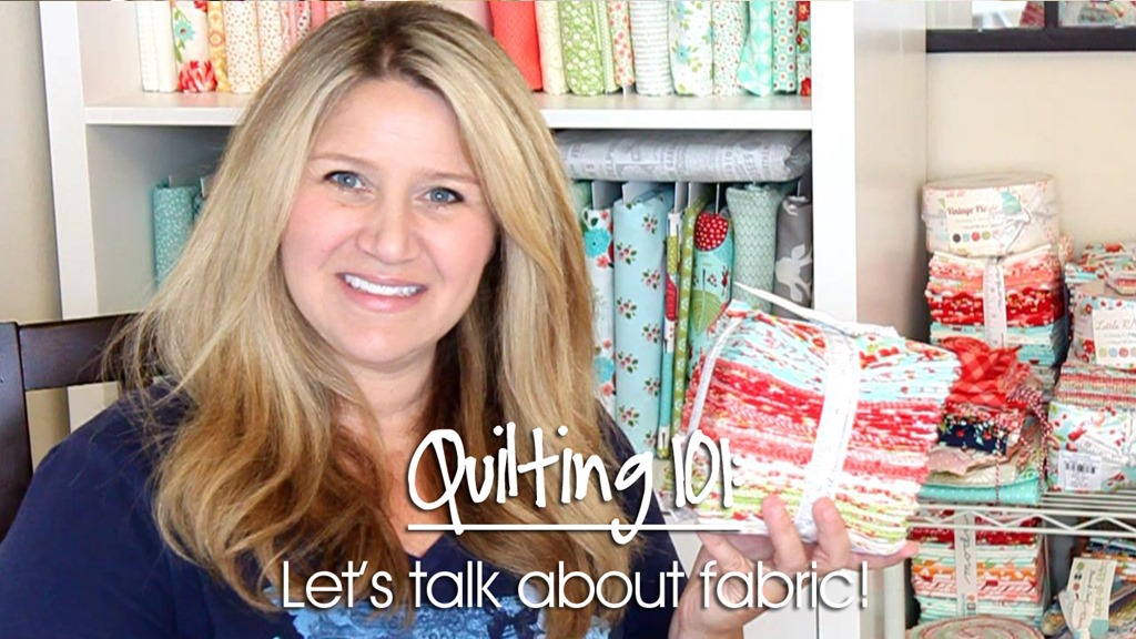 Quilting 101: How to Choose Fabric