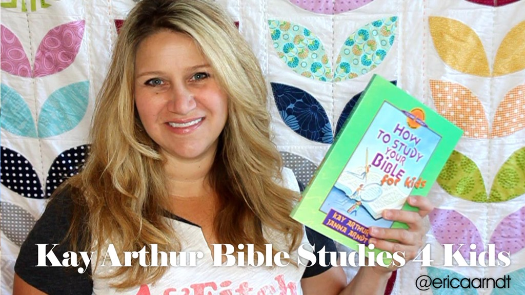 Kay Arthur Bible Study for Kids