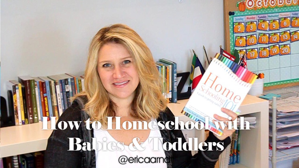 How to Homeschool with Babies & Toddlers