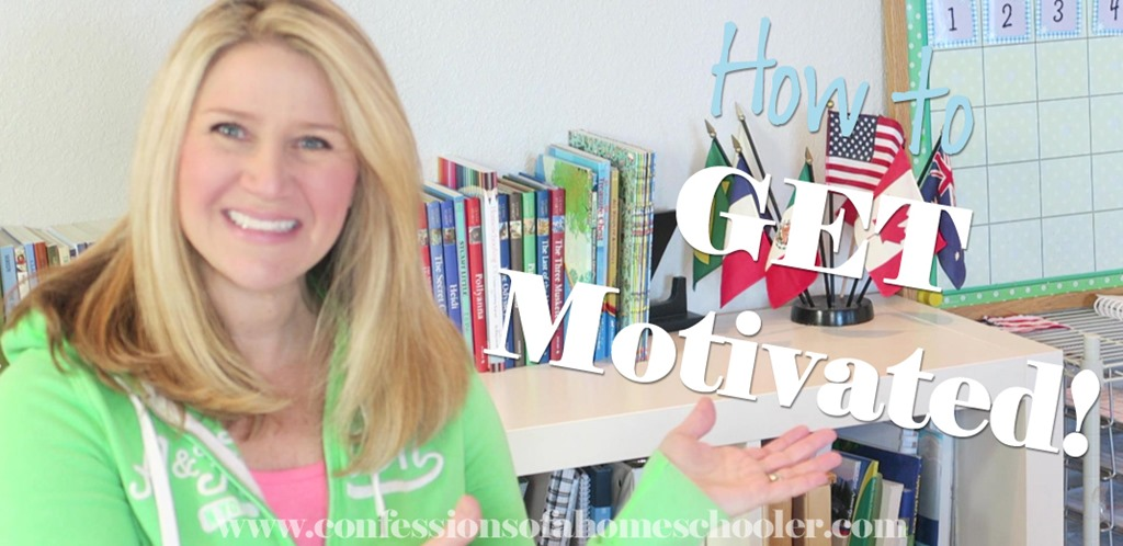 Homeschooling 101: How to Get Motivated!
