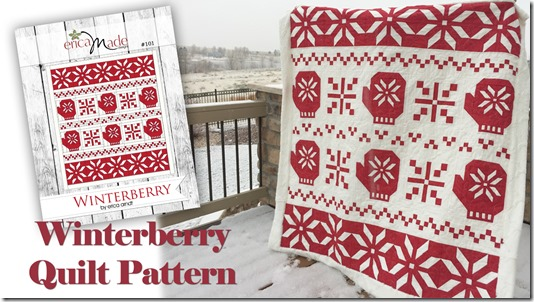 Winterberry Quilt Pattern PRINTED version!