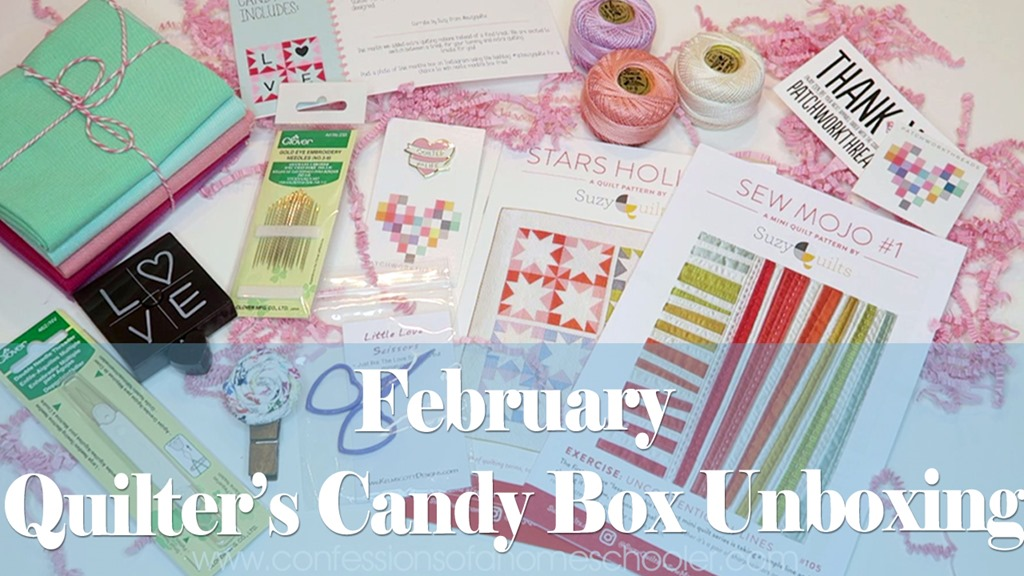 February Quilter's Candy Box Unboxing & Giveaway!