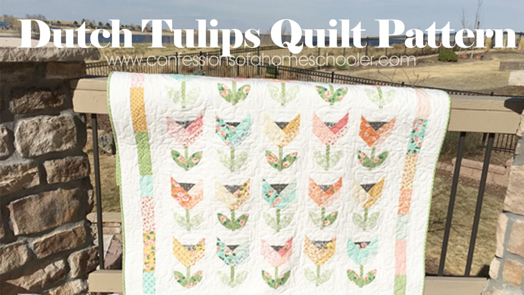 Dutch Tulips Quilt Pattern By Fat Quarter Shop Confessions Of A