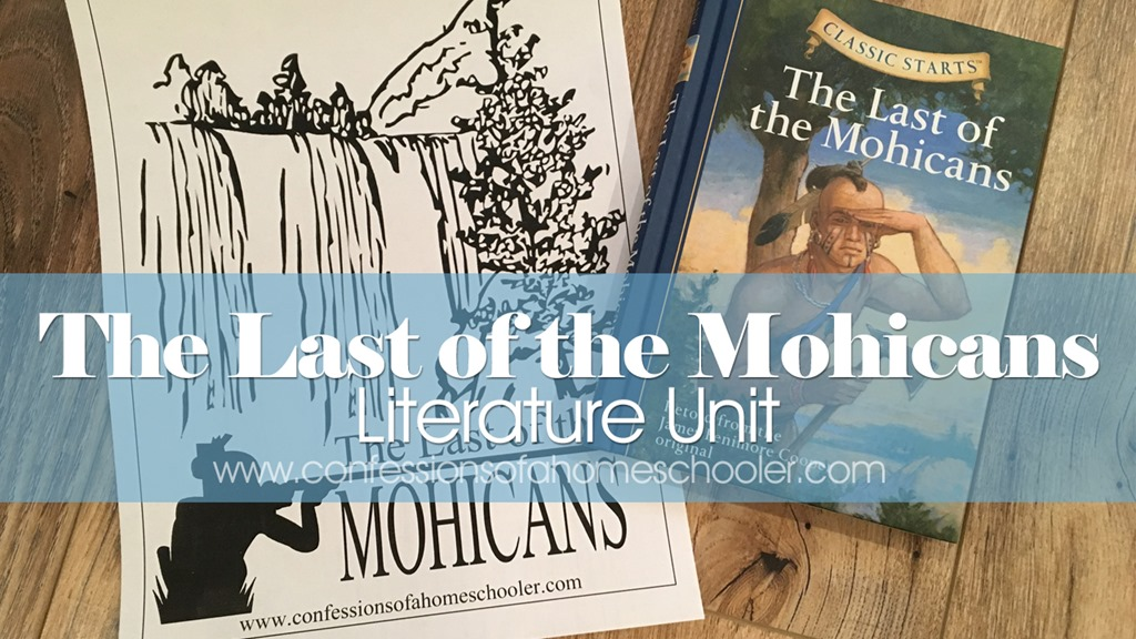 The Last of the Mohicans Literature Unit