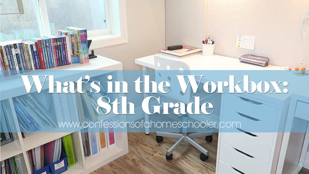 What's in the Workbox: 8th Grade Homeschool