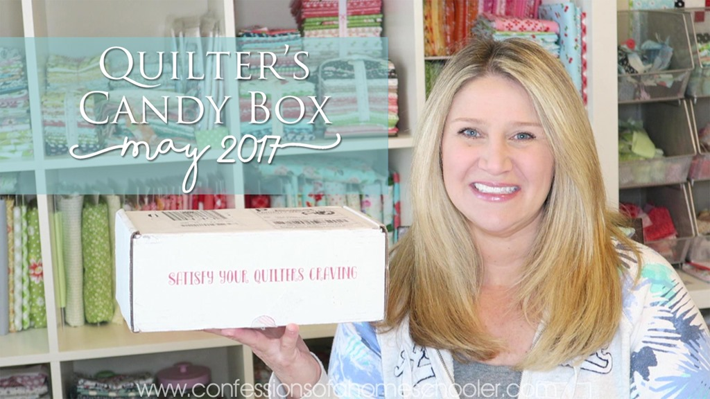 May 2017 Quilters Candy Box Un-Boxing