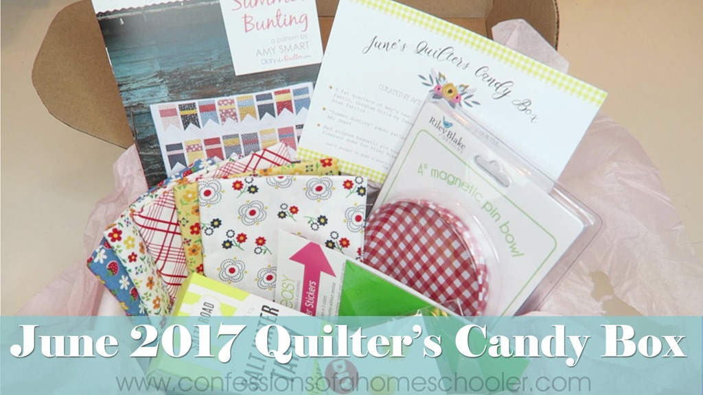 June 2017 Quilter's Candy Box Un-Boxing!