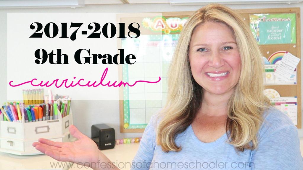 2017-2018 9th Grade Homeschool Curriculum