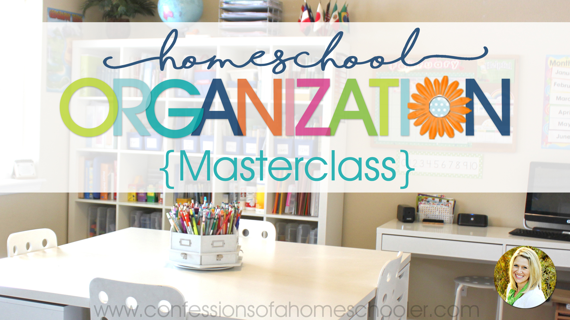 NEW Homeschool Organization Masterclass!