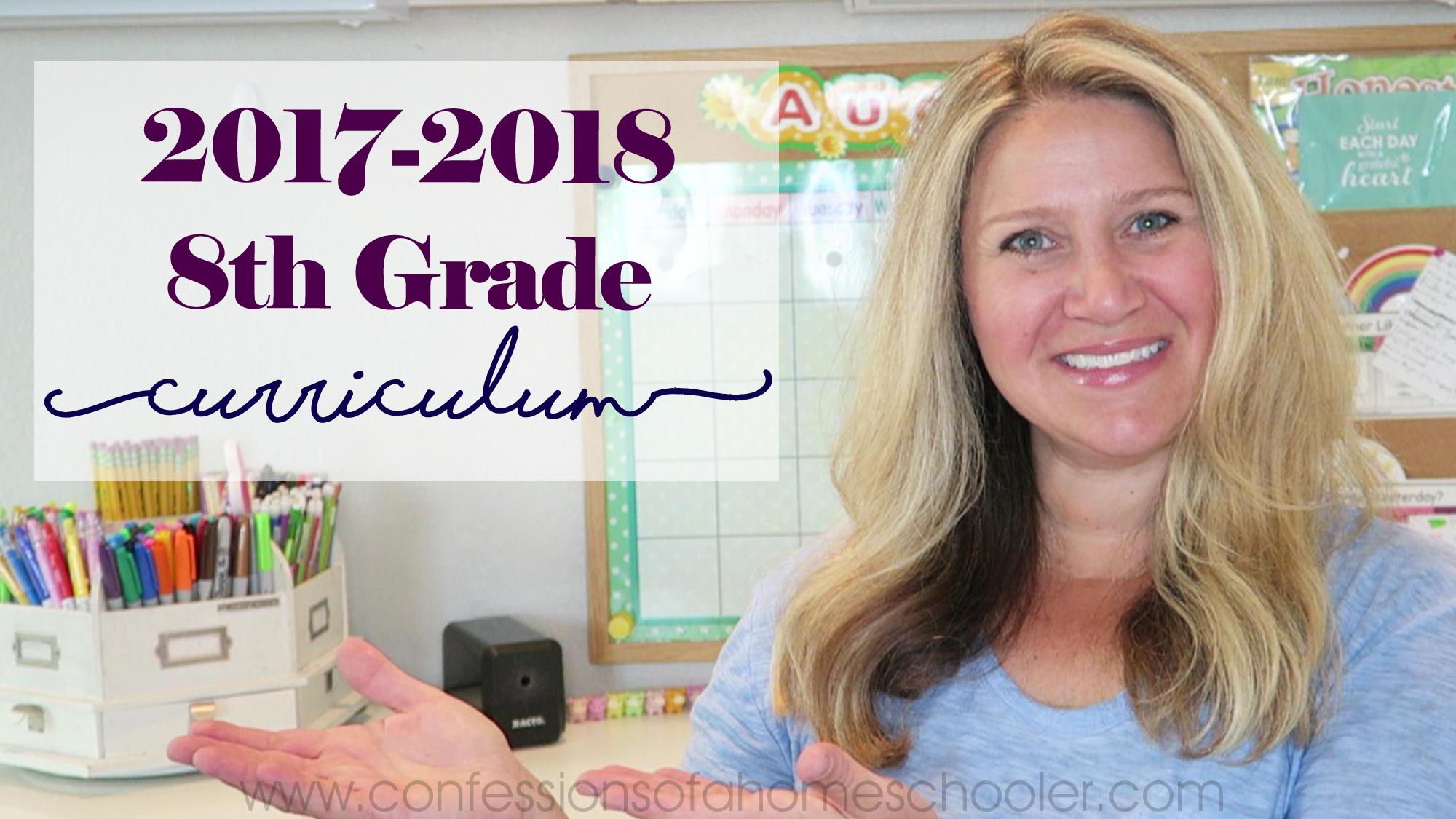 2017-2018 8th Grade Homeschool Curriculum Picks