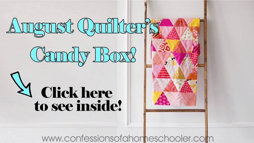 August 2017 Quilter's Candy Box Un-Boxing!
