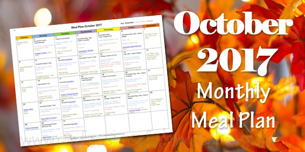 October 2017 Monthly Meal Plan