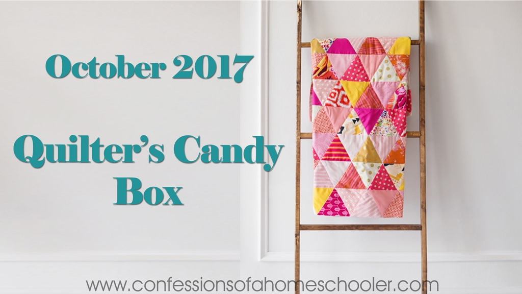 October 2017 Quilter's Candy Box Unboxing!