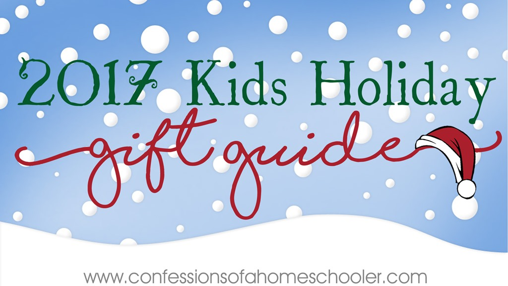 2017 Kids Holiday Gift Guide & Giveaways!