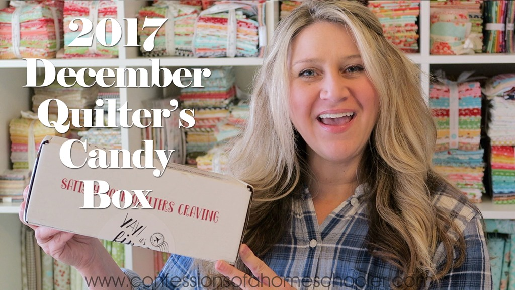 2017 December Quilters Candy Box Unboxing