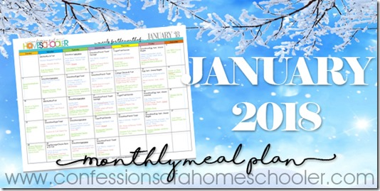 January 2018 Monthly Meal Plan