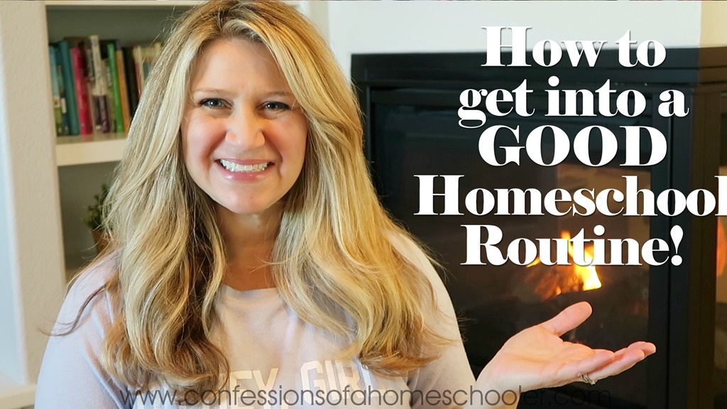 How to Get into a GOOD Homeschool Routine!