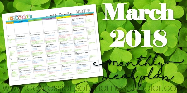 March 2018 Monthly Meal Plan