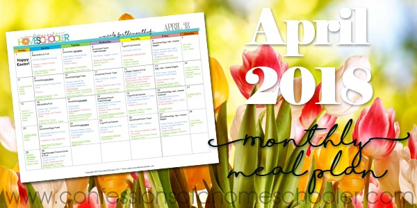 April 2018 Monthly Meal Planner