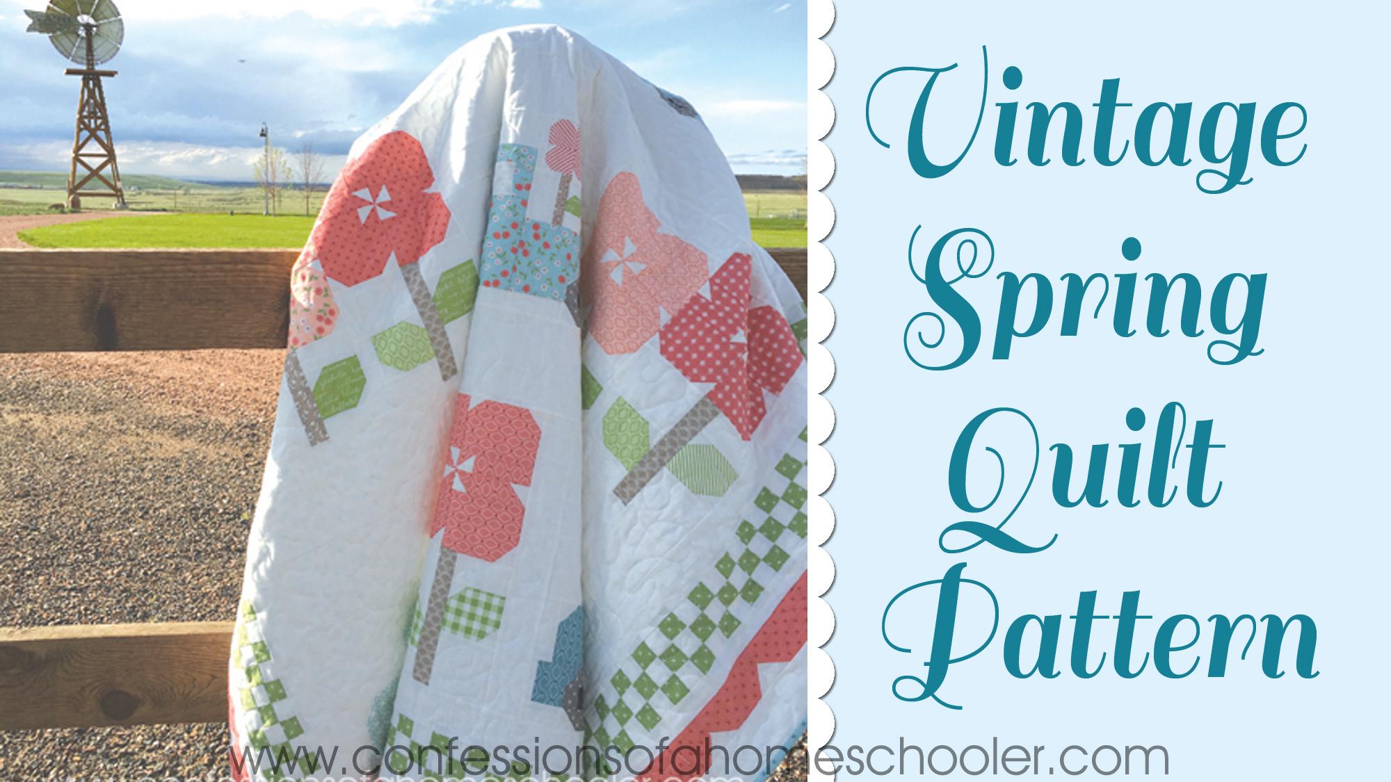 Vintage Spring Quilt Pattern