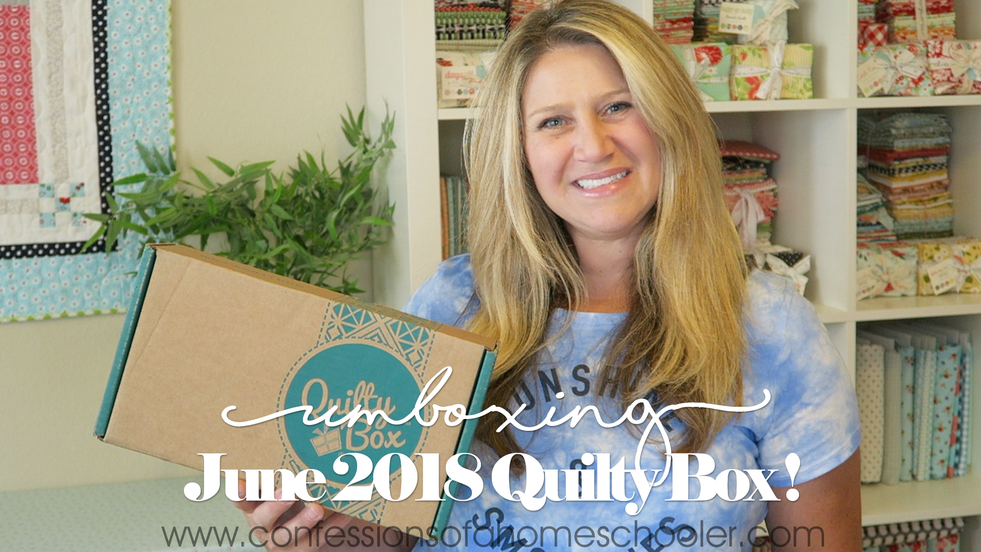 June 2018 Quilty Box Unboxing