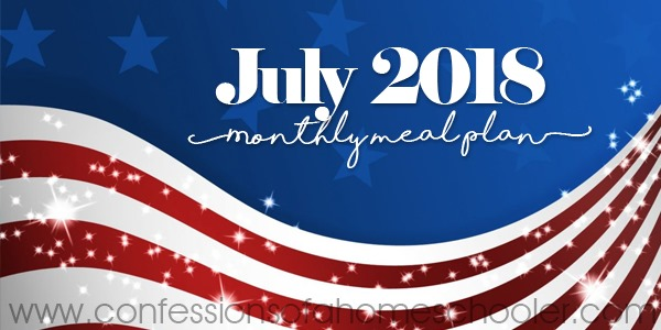 July 2018 Monthly Meal Plan FREE!