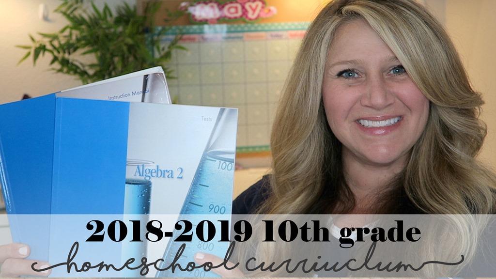 2018-2019 10th Grade Homeschool Curriculum