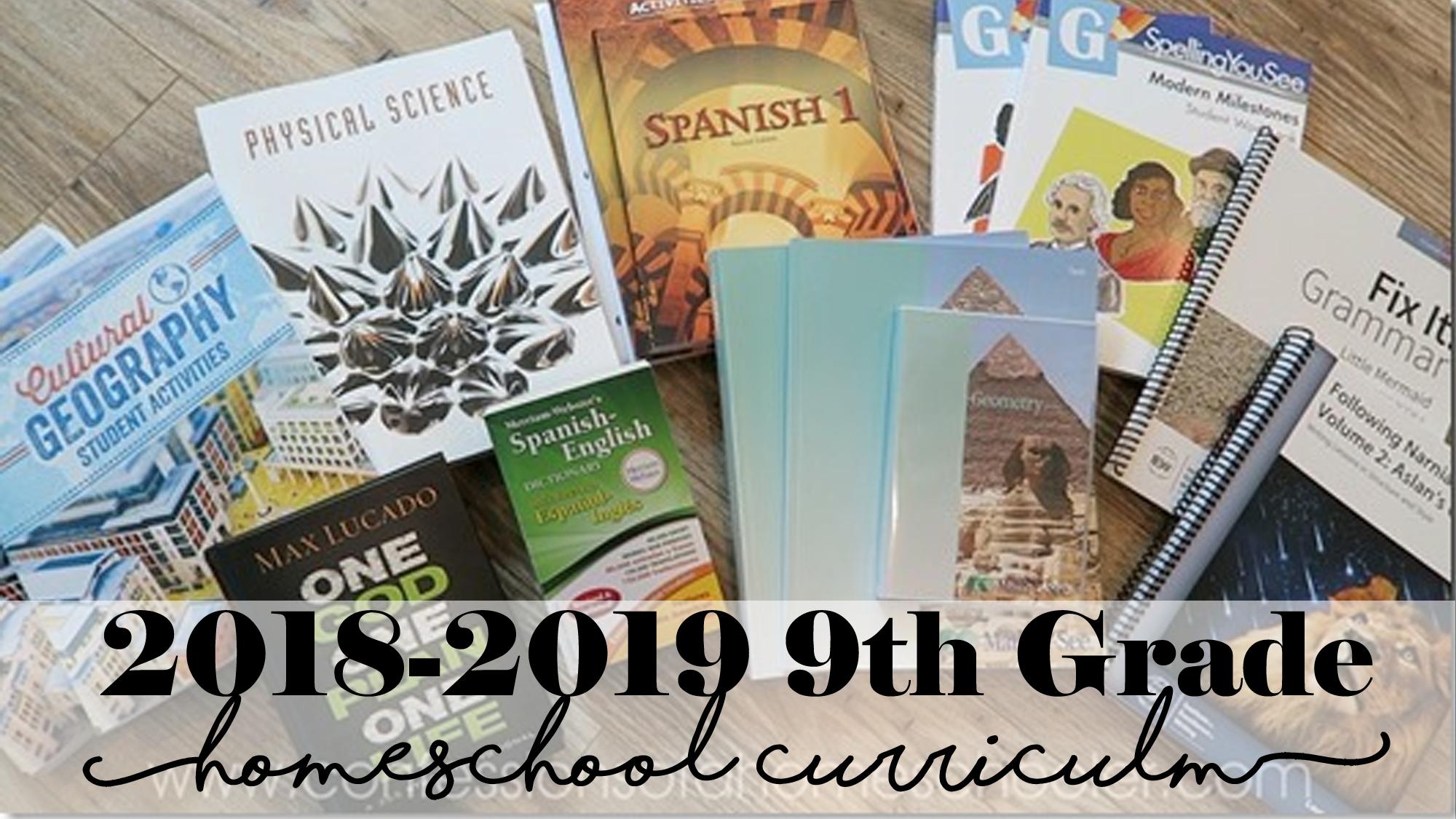 2018-2019 9th Grade Homeschool Curriculum