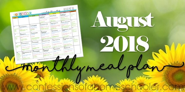 August 2018 Monthly Meal Plan