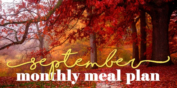 September 2018 Monthly Meal Plan
