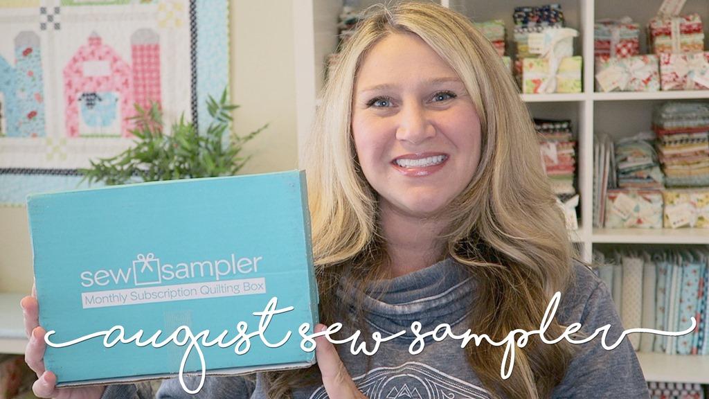 August 2018 Sew Sampler Unboxing!