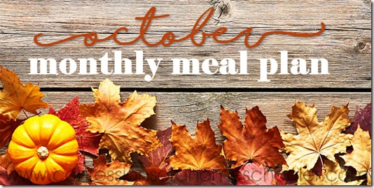 October 2018 Monthly Meal Plan