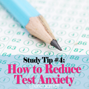 Study Tips 101: How to Reduce Test Anxiety