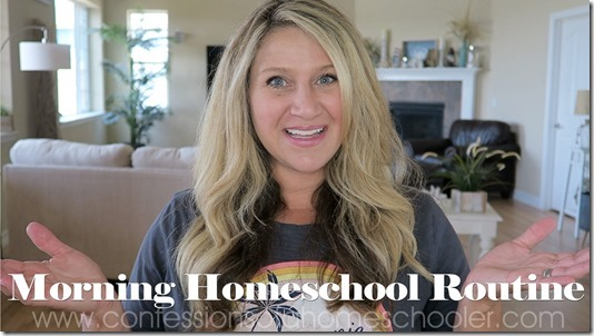 Our Morning Homeschool Routine