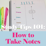 Study Tips 101: How to Take Notes