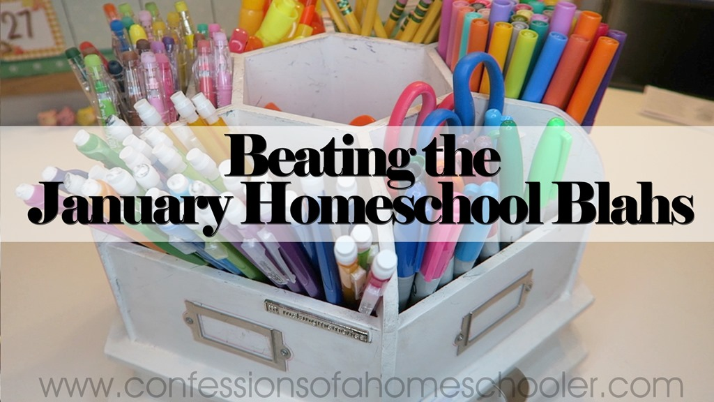 2019 January Homeschool Blahs